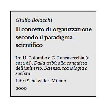 Giulio Bolacchi - Il concetto di organizzazione secondo il paradigma scientifico