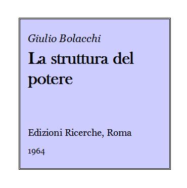 Giulio Bolacchi - La struttura del potere