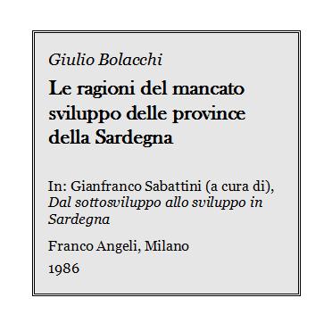 Giulio Bolacchi - Le ragioni del mancato sviluppo delle province della Sardegna