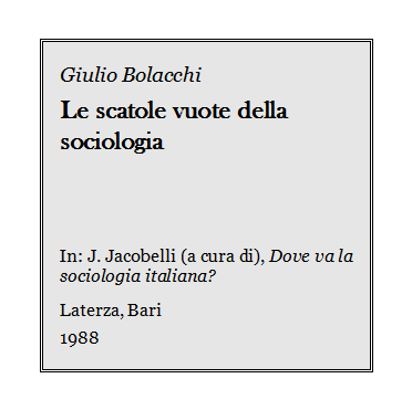 Giulio Bolacchi - Le scatole vuote della sociologia