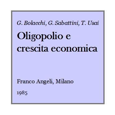 Giulio Bolacchi - Oligopolio e crescita economica