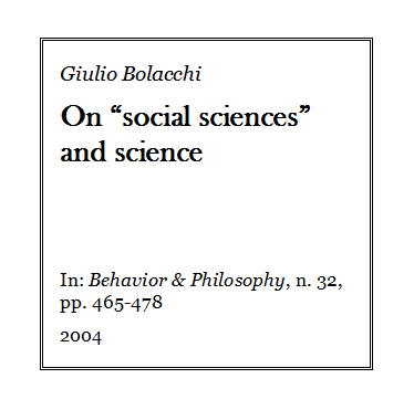 Giulio Bolacchi - On social sciences and science