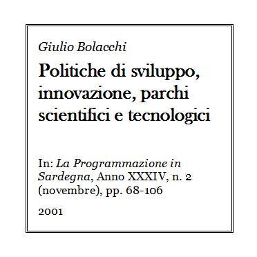 Giulio Bolacchi - Politiche di sviluppo, innovazione, parchi scientifici e tecnologici