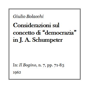 Giulio Bolacchi - Considerazioni su democrazia in Schumpeter