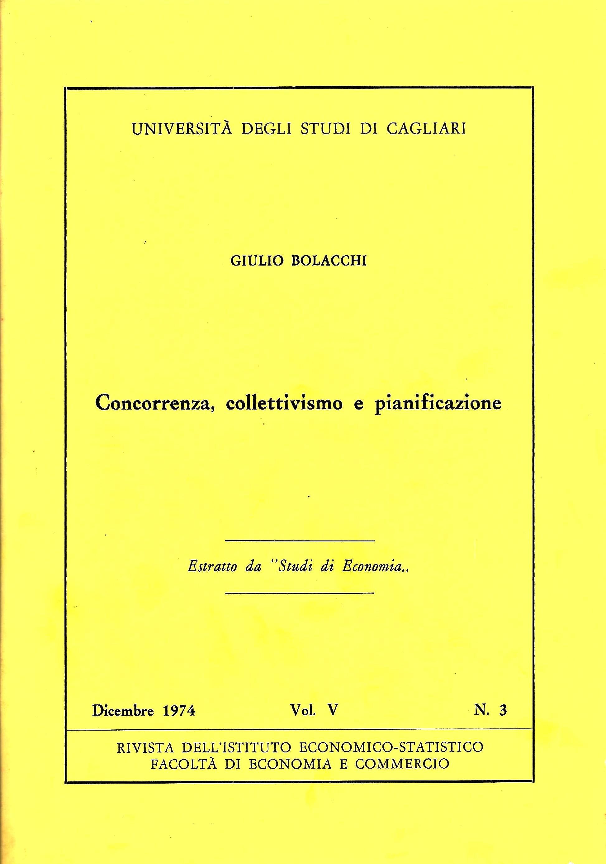 """G. Bolacchi, Concorrenza, collettivismo e pianificazione, """"Studi di Economia"""", vol. V, n. 3, pp. 3-49, 1974 (dicembre)"""