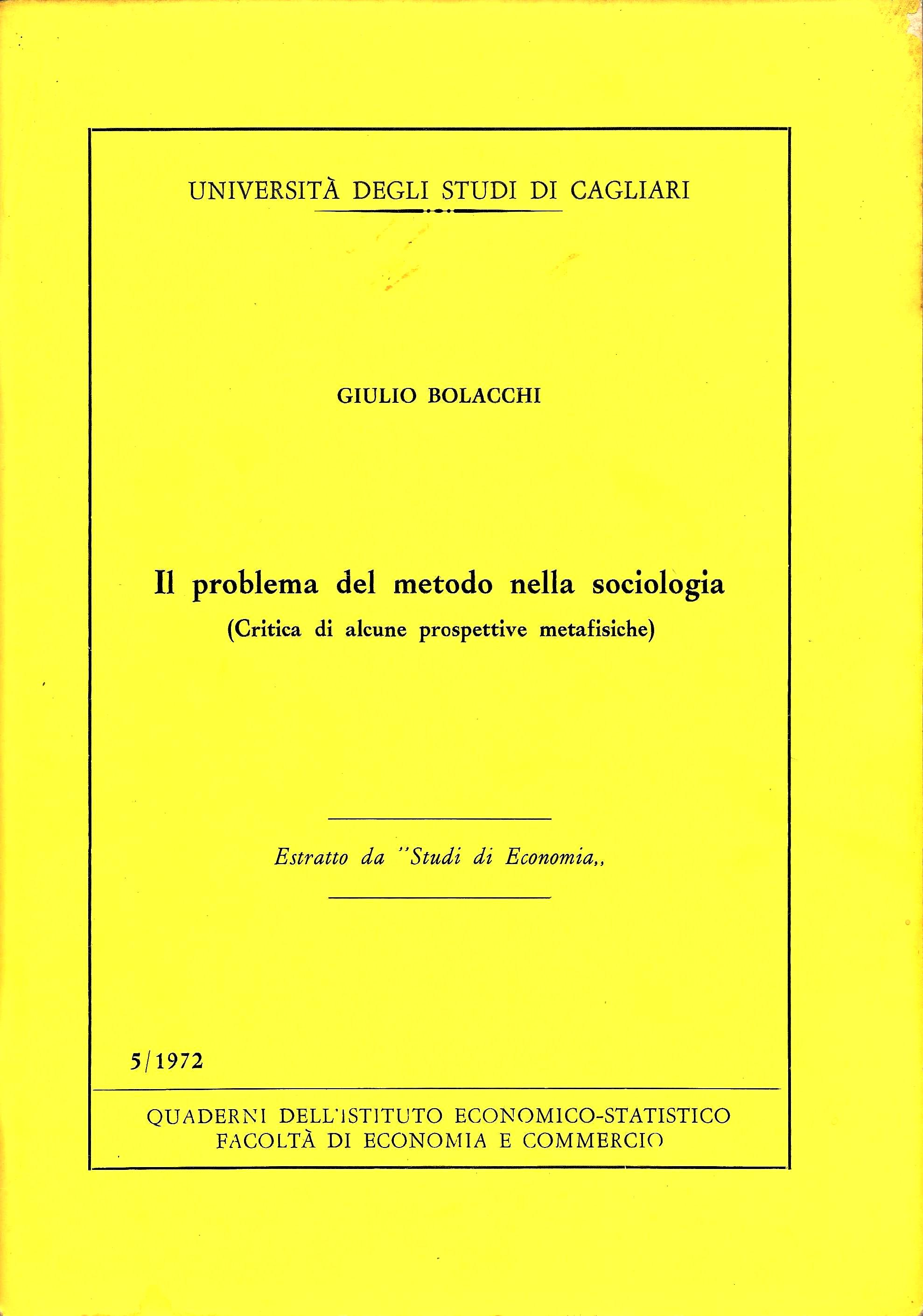 """G. Bolacchi, Il problema del metodo nella sociologia, """"Studi di Economia"""", vol. V, pp. 3-53, 1972"""