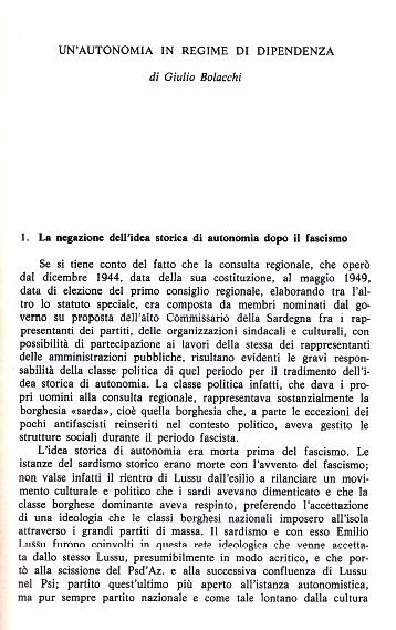 G. Bolacchi, Un'autonomia in regime di dipendenza, in: P. Savona (a cura di), Per un'altra Sardegna, Franco Angeli, Milano, 1984