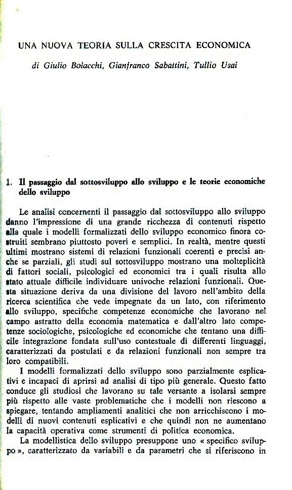 G. Bolacchi, G. Sabattini, T. Usai, Una nuova teoria sulla crescita economica, in: P. Savona (a cura di), Per un'altra Sardegna, Franco Angeli, Milano, 1984