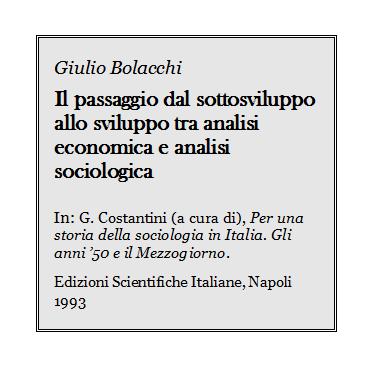 Giulio Bolacchi - Sottosviluppo tra analisi economica e sociologica